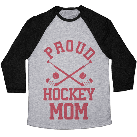 Proud Hockey Mom Baseball Tee