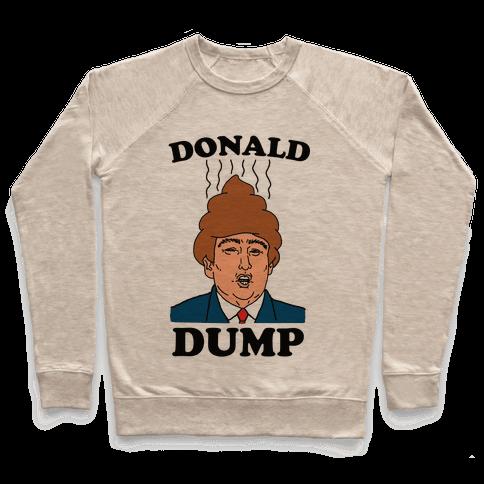 Donald Dump 2016 Pullover