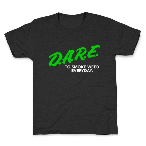 DARE Parody (Weed) Kids T-Shirt