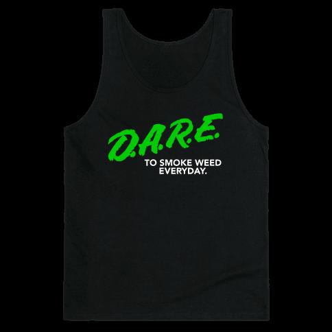 DARE Parody (Weed) Tank Top