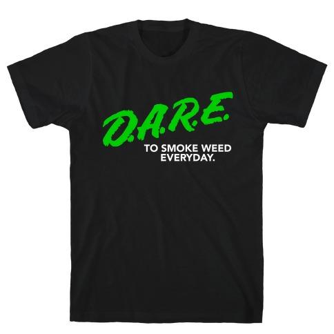 DARE Parody (Weed) T-Shirt