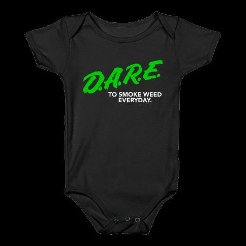 DARE Parody (Weed) Baby Onesy