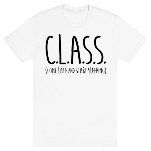 C.L.A.S.S. Mens T-Shirt