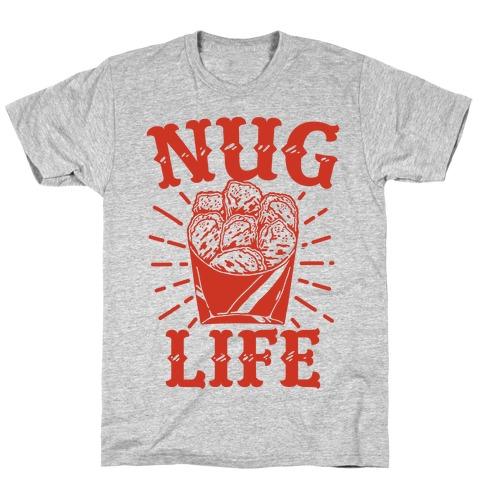 Nug Life Mens T-Shirt