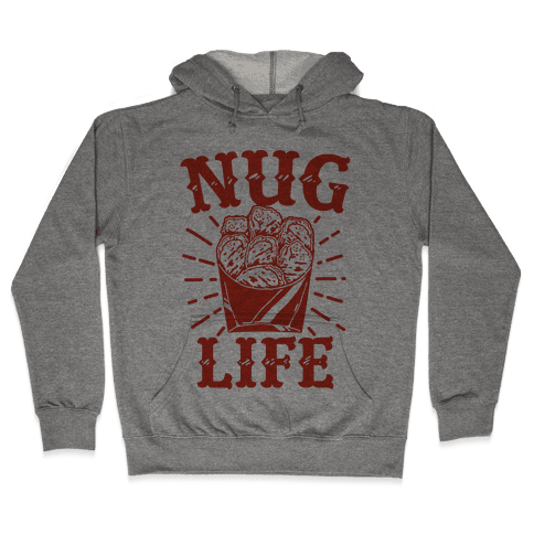 Nug Life Hooded Sweatshirt