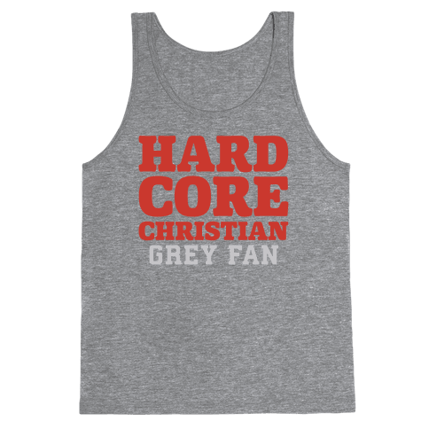 Hardcore Christian Grey Fan Tank Top