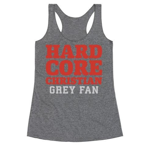 Hardcore Christian Grey Fan Racerback Tank Top