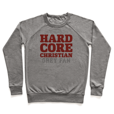 Hardcore Christian Grey Fan Pullover