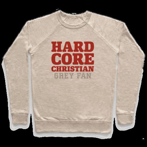 Hardcore Christian Grey Fan Pullover