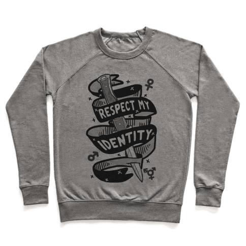 Respect My Identity Pullover