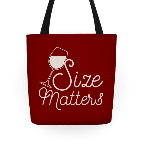 Size Matters (Wine) Tote