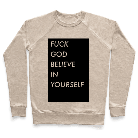 Believe In Yourself Pullover