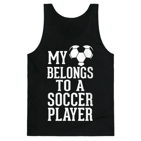My Heart Belongs To A Soccer Player (Dark Tank) Tank Top