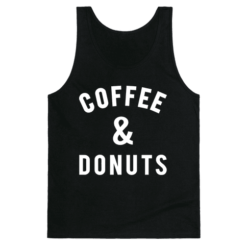 Coffee And Donuts Tank Top
