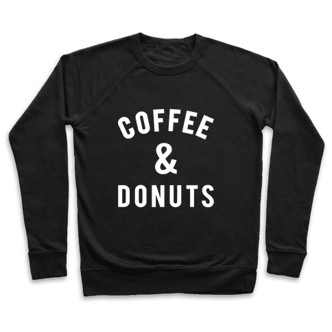Coffee And Donuts Pullover