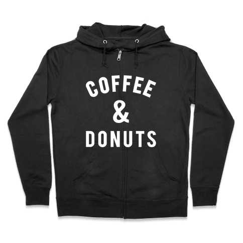 Coffee And Donuts Zip Hoodie