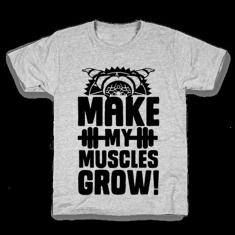 Make My Muscles Grow! Kids T-Shirt
