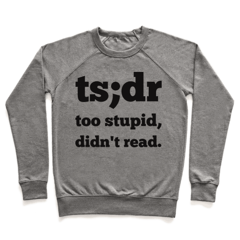 Too Stupid Didn't Read Pullover