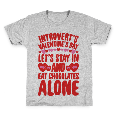 Introverted Valentine Kids T-Shirt