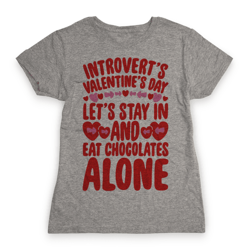 Introverted Valentine Womens T-Shirt