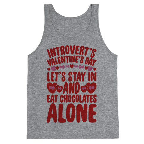Introverted Valentine Tank Top