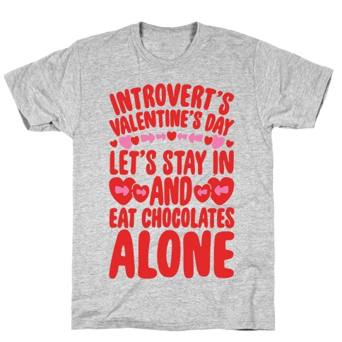 Introverted Valentine T-Shirt