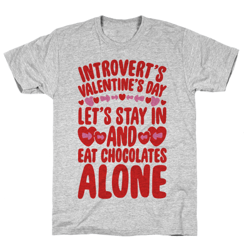 Introverted Valentine Mens T-Shirt