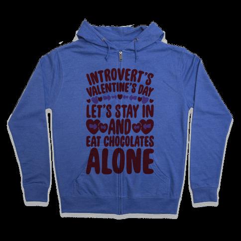 Introverted Valentine Zip Hoodie