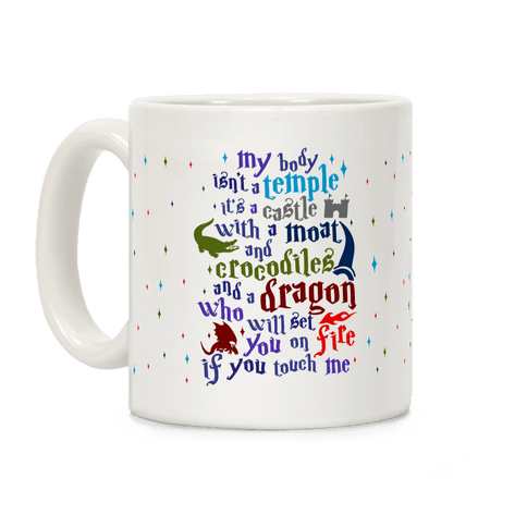 My Body Isn't A Temple Coffee Mug