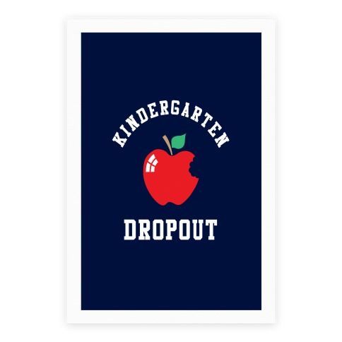 Kindergarten Dropout Poster