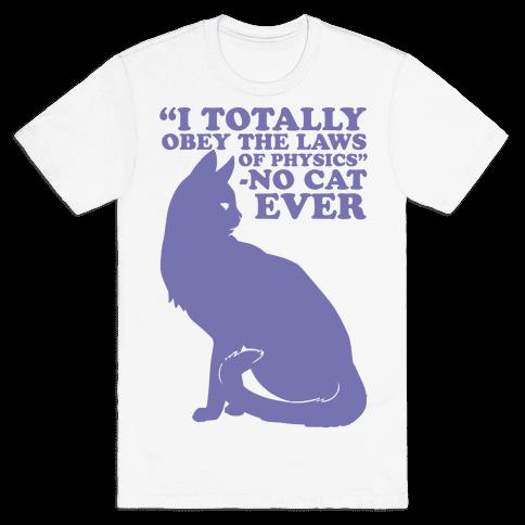 Said No Cat Ever Mens T-Shirt