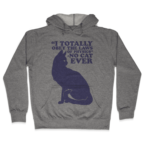 Said No Cat Ever Hooded Sweatshirt