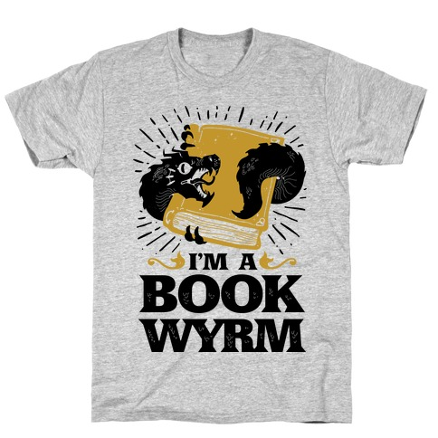 I'm a Book Wyrm Mens T-Shirt