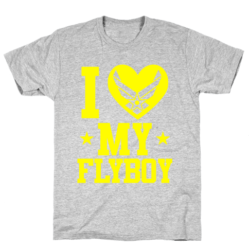 I Love My Flyboy Mens T-Shirt