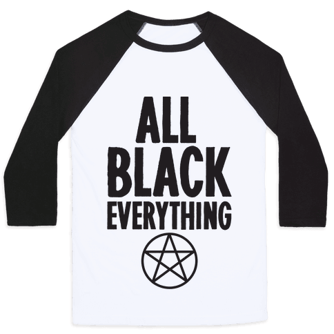 All Black Everything Baseball Tee
