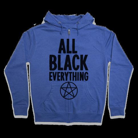 All Black Everything Zip Hoodie
