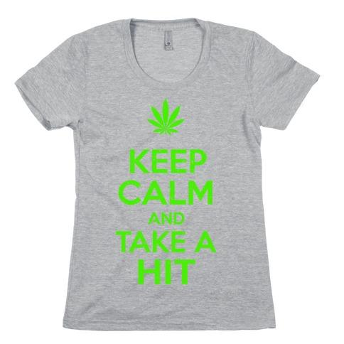 Keep Calm and Take a Hit Womens T-Shirt
