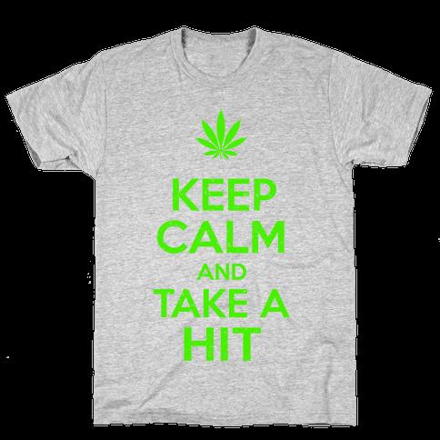 Keep Calm and Take a Hit Mens T-Shirt