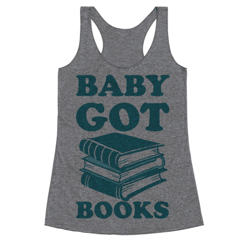Baby Got Books Racerback Tank Top