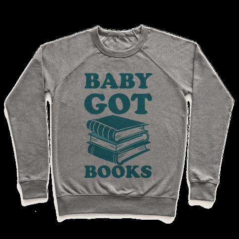 Baby Got Books Pullover