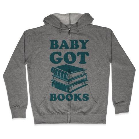 Baby Got Books Zip Hoodie