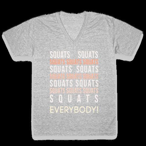 Squats Squats Squats Squats Squats V-Neck Tee Shirt