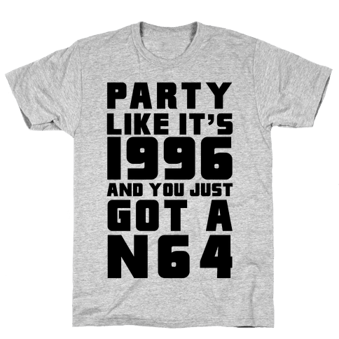 Party Like It's 1996 And You Just Got A N64 Mens T-Shirt