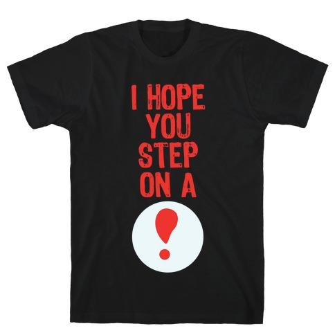 I Hope You Step On A Pitfall Mens T-Shirt