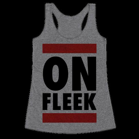 On Fleek (DMC Parody) Racerback Tank Top