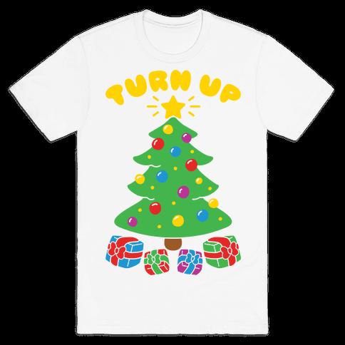 Turn Up The Tree Mens T-Shirt
