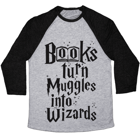 Reading Turns Muggles Into Wizards Baseball Tee