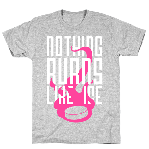 Nothing Burns Like Ice Mens T-Shirt