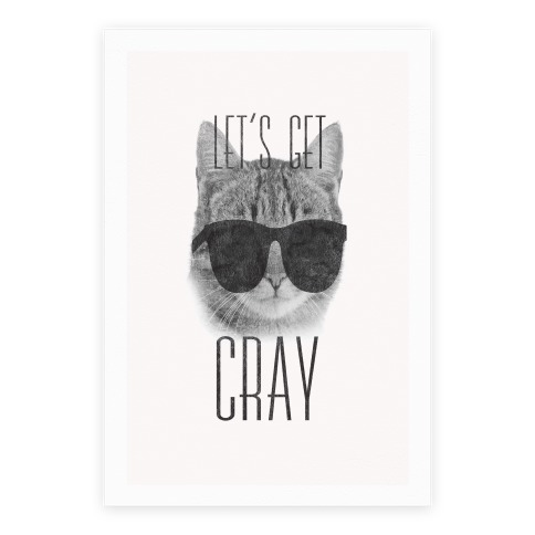 Let's Get Cray Poster