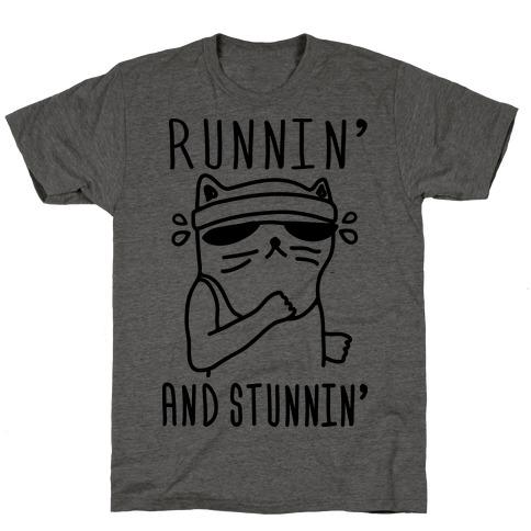 Runnin' And Stunnin' Cat T-Shirt